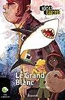 Le Grand Blanc: Récit-Express, des ebooks pour les 10-13 ans par Férey