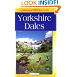 Yorkshire Dales Adventure Guide (Landmark Visitors Guides)
