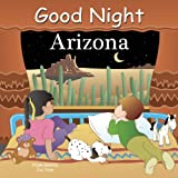 Good Night Arizona (Good Night Our World)
