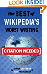 [Citation Needed]: The Best of Wikipe...