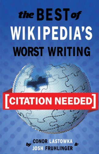 citation-needed-the-best-of-wikipedias-worst-writing
