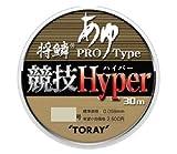 東レ(TORAY) ライン 将鱗あゆ 競技ハイパー 30m 0.2号