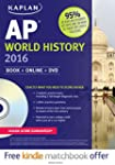 Kaplan AP World History 2016: Book + DVD