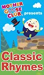 Mother Goose Club presents Classic Rh...