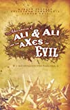 img - for The Adventures of Ali and Ali and the AXes of Evil: A Divertimento for Warlords by Youssef. Marcus ( 2005 ) Paperback book / textbook / text book
