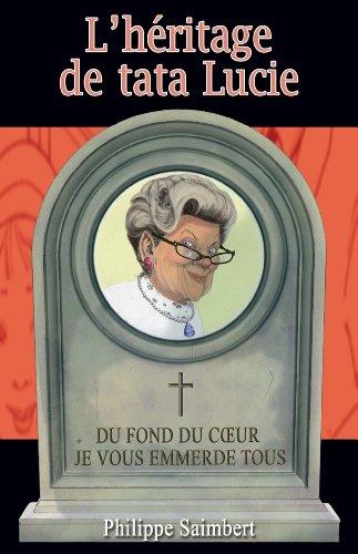 lheritage-de-tata-lucie-french-edition