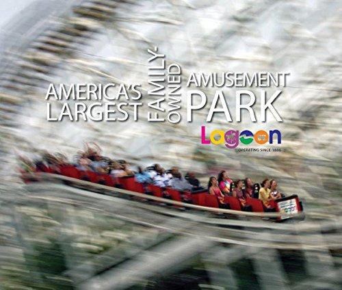 Lagoon: America's Largest Family-owned Amusement Park PDF