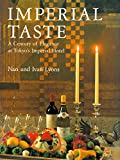 Imperial Taste: A Century of Elegance at Tokyo's Imperial Hotel (4770015135) by Lyons, Nan