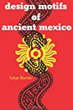 img - for By Jorge Enciso Design Motifs of Ancient Mexico (Dover Pictorial Archive) book / textbook / text book