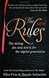 Fein. Ellen The New Rules: The dating dos and don'ts for the digital generation from the bestselling authors of The Rules by Fein. Ellen ( 2013 ) Paperback