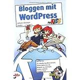 """Bloggen mit WordPress f�r Kidsvon """"Johann-Christian Hanke"""""""
