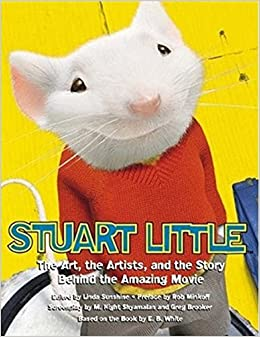 Stuart Little: The Art, the Artists, and the Story Behind the Amazing Movie price comparison at Flipkart, Amazon, Crossword, Uread, Bookadda, Landmark, Homeshop18