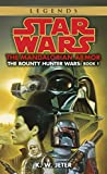The Mandalorian Armor: Star Wars (The Bounty Hunter Wars) (Star Wars: The Bounty Hunter Wars Book 1)