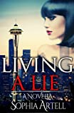img - for Living a Lie: A Romance Novella book / textbook / text book