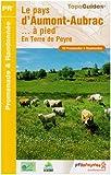 Le pays d'Aumont-Aubrac... à pied : En Terre de Peyre