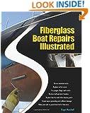 Fiberglass Boat Repairs Illustrated