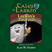 Larkin's Journal: Tales of Larkin, Book 2 | [Alan W. Harris]