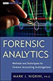 img - for Forensic Analytics: Methods and Techniques for Forensic Accounting Investigations by Mark Nigrini (2011-06-07) book / textbook / text book