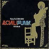 echange, troc Compilation, Gato Perez - Achili Funk : Gypsy Soul 1969 - 1979