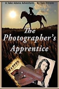 (FREE on 8/11) The Photographer's Apprentice: A Jake Adams Adventure by Dan Eitreim - http://eBooksHabit.com