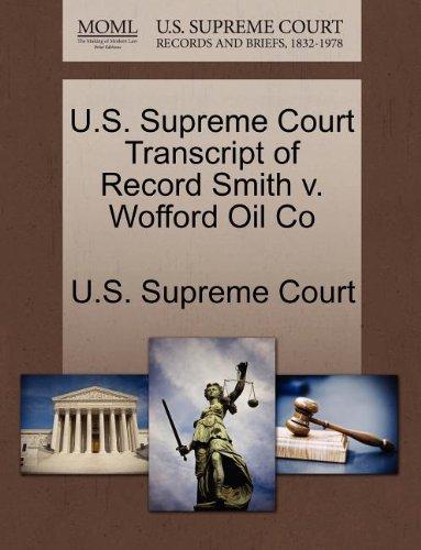U.S. Supreme Court Transcript of Record Smith v. Wofford Oil Co