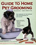 img - for Guide to Home Pet Grooming book / textbook / text book