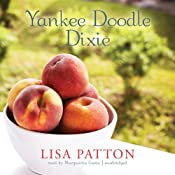 Yankee Doodle Dixie: Sequel to Whistlin Dixie in a Noreaster | [Lisa Patton]