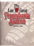 The Late, Great Pennsylvania Station