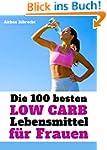Die 100 besten Low Carb Lebensmittel...