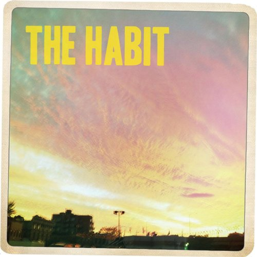Habit - The Town We Live in