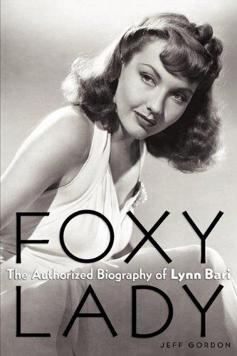 foxy-lady-the-authorized-biography-of-lynn-bari