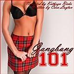 Gangbang 101 | Cara Layton