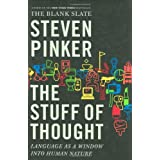 The Stuff of Thought: Language as a Window into Human Nature ~ Steven Pinker