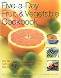 Five-a-Day Fruit & Vegetable Cookbook