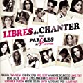 Libres de Chanter pour Paroles de Femmes