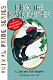 img - for Bingo the Black Panther (Animal Pride ) book / textbook / text book