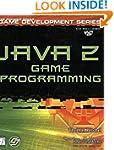 Java 2 Game Programming (Premier Pres...