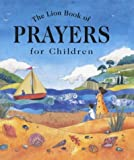 The Lion Book of Prayers for Children