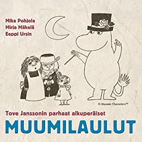 Tove Janssonin parhaat alkuper�iset Muumilaulut - The Best Original Moomin Songs - Muumi