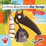 LE LIVRE D'ACTIVITES DU LOUP - SPECIAL VACANCES cover image