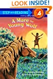 A Mare for Young Wolf (Step-Into-Reading, Step 4)