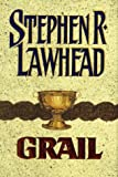 Grail: Book Five in the Pendragon Cycle (0380975262) by Stephen R. Lawhead