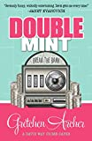Double Mint (A Davis Way Crime Caper Book 4)