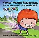 Fartin' Martin Sidebottom (Monstrous Morals)