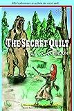 The Secret Quilt