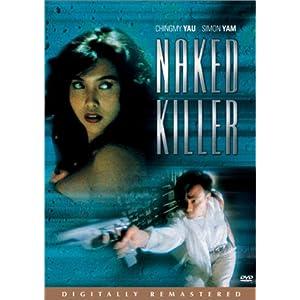 Naked Killer : Chingmy Yau, Simon Yam, Carrie Ng, Madoka