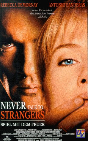 Never Talk to Strangers [VHS]
