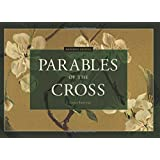 Facsimile Edition: Parables of the Cross