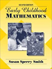 Early Childhood Mathematics by Susan Sperry Smith