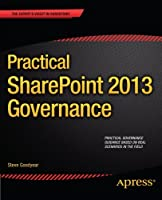 Practical SharePoint 2013 Governance Front Cover